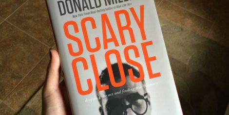 Book Review: Scary Close by Donald Miller