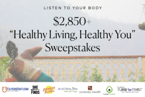 """""""Healthy Living, Healthy You"""" Sweepstakes"""
